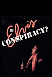 The Elvis Conspiracy Poster