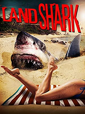 Movie Land Shark (2017)