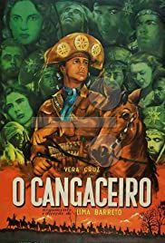Cangaceiro (1953) Poster - Movie Forum, Cast, Reviews