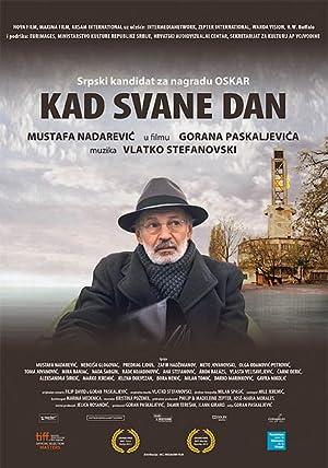 Kad svane dan (2012)