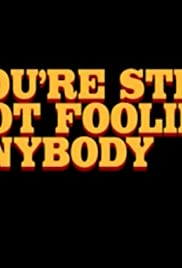 You're Still Not Fooling Anybody (1997) Poster - Movie Forum, Cast, Reviews