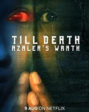 Till Death: Azalea's Wrath (2019) poster
