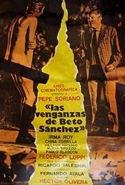 Las venganzas de Beto Sánchez Poster