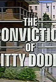 The Conviction of Kitty Dodds Poster