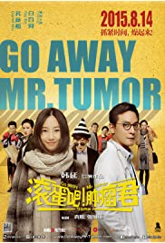 Nonton Film Go Away Mr Tumour (2015)