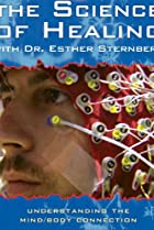 Image of The Science of Healing with Dr. Esther Sternberg