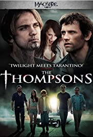 The Thompsons (2012) Poster - Movie Forum, Cast, Reviews
