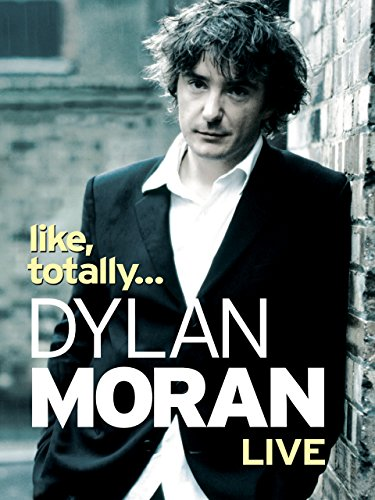 Dylan Moran: Like, Totally (2006) (V) Watch Full Movie Free Online