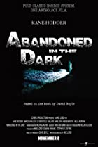 Image of Abandoned in the Dark