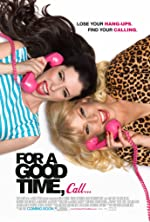For a Good Time Call(2012)
