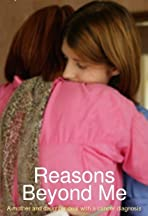 Reasons Beyond Me