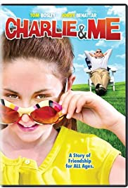 Charlie & Me (2008) Poster - Movie Forum, Cast, Reviews