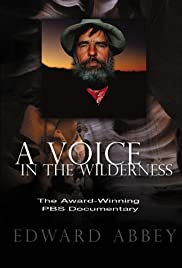 Edward Abbey: A Voice in the Wilderness Poster