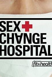 Sex Change Hospital Poster