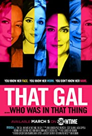 That Gal... Who Was in That Thing: That Guy 2 (2015) Poster - Movie Forum, Cast, Reviews