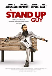 A Stand Up Guy (2016) Poster - Movie Forum, Cast, Reviews