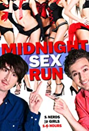 Midnight Sex Run (2015) Poster - Movie Forum, Cast, Reviews