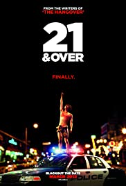 21 & Over (2013) Poster - Movie Forum, Cast, Reviews