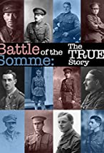 Primary image for Battle of the Somme: The True Story