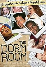 The Dorm Room