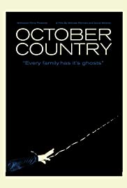 October Country (2009) Poster - Movie Forum, Cast, Reviews