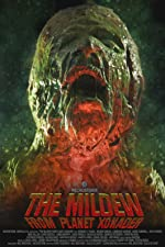 The Mildew from Planet Xonader(2015)