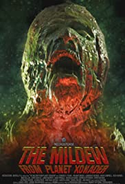 The Mildew from Planet Xonader (2015) Poster - Movie Forum, Cast, Reviews