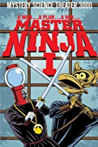 Image of Mystery Science Theater 3000: Master Ninja I