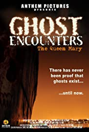 Ghost Encounters: The Queen Mary Poster
