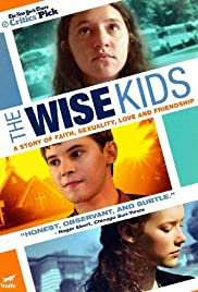 The Wise Kids(2011) Poster - Movie Forum, Cast, Reviews