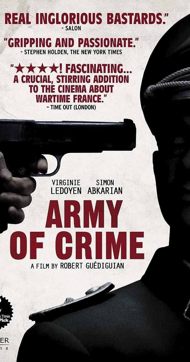 Nusikaltėlių armija / Army of Crime / Larmee du crime (2009)