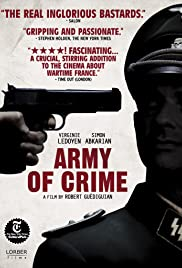 Army of Crime (2009) Poster - Movie Forum, Cast, Reviews