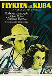 A Message to Garcia (1936) Poster - Movie Forum, Cast, Reviews