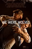 Image of We Were Wolves