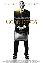 Good Deeds (2012) Poster - Movie Forum, Cast, Reviews