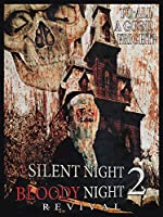 Silent Night Bloody Night 2 Revival(2015)