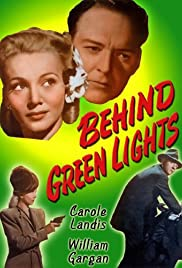 Behind Green Lights (1946) Poster - Movie Forum, Cast, Reviews