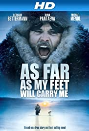 As Far as My Feet Will Carry Me (2001) Poster - Movie Forum, Cast, Reviews