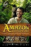 Film Review: 'Amazon Adventure 3D'