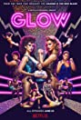 GLOW (2017) Poster