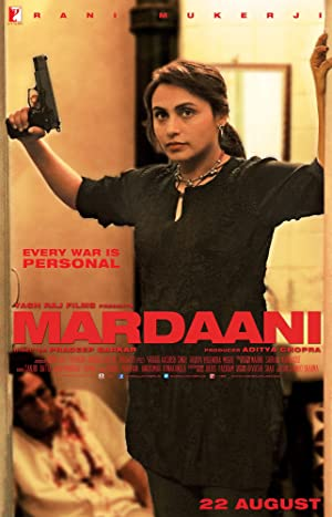 Mardaani (2014) Download on Vidmate