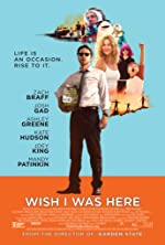 Wish I Was Here(2014)