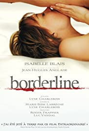 Borderline (2008) Poster - Movie Forum, Cast, Reviews