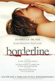 Borderline(2008) Poster - Movie Forum, Cast, Reviews