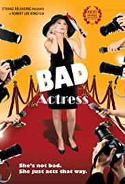 Bad Actress (2011) Poster - Movie Forum, Cast, Reviews
