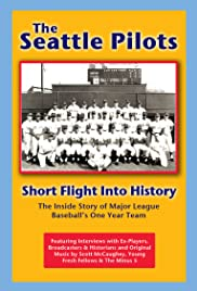The Seattle Pilots: Short Flight Into History Poster