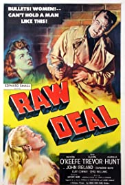 Raw Deal (1948) Poster - Movie Forum, Cast, Reviews