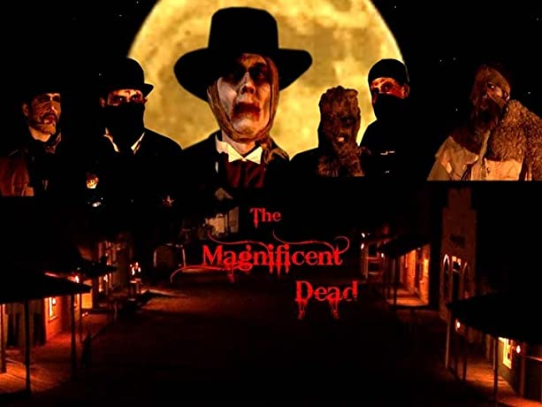 The Magnificent Dead (2010)