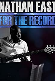 Nathan East: For the Record Poster