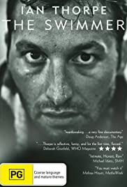 Ian Thorpe: The Swimmer Poster